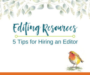 5 Tips for Hiring a Freelance Editor