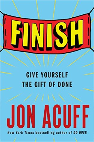 Finish by Jon Acuff